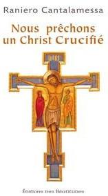 Nous prechons un Christ crucifié